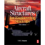 Aircraft Structures for Engineering Students by Megson, T. H. G., 9780080969053
