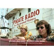 Pirate Radio by Skues, Keith; Kindred, David; Beerling, Johnny; Blackburn, Tony (CON); Knot, Hans (CON), 9781445659053