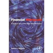 Financial Whirlpools by Higgins, Karen L., 9780124059054