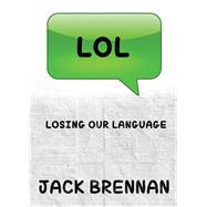 Lol by Brennan, Jack, 9781618689054