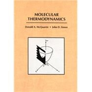 Molecular Thermodynamics by McQuarrie, Donald A.; Simon, John D., 9781891389054