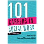101 Careers in Social Work by Ritter, Jessica A., Ph.D., 9780826129055