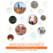Macroeconomics in Modules by Krugman, Paul; Wells, Robin, 9781464139055