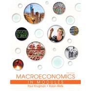 Macroeconomics in Modules by Krugman, Paul; Wells, Robin, 9781464139055