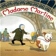 Madame Martine by Brannen, Sarah S., 9780807549056