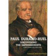 Paul Durand-Ruel by Snollaerts, Claire Durand-Ruel, 9782070149056