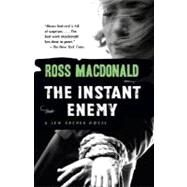 The Instant Enemy by MACDONALD, ROSS, 9780307279057