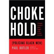 Chokehold by Butler, Paul, 9781595589057