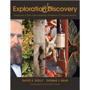 Exploration and Discovery by Skelly, David K.; Near, Thomas J.; Lorenz, Robert, 9781933789057