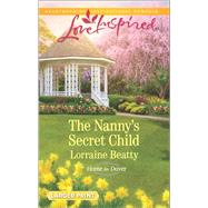 The Nanny's Secret Child by Beatty, Lorraine, 9780373819058