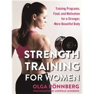 Strength Training for Women by Ronnberg, Olga; Lundberg, Andreas; Penhoat, Gun, 9781510709058