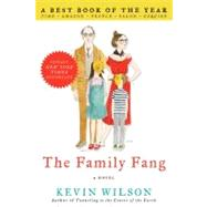 The Family Fang by Wilson, Kevin, 9780061579059