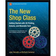The New Shop Class by Horvath, Joan; Cameron, Richard; Adrianson, Doug, 9781484209059