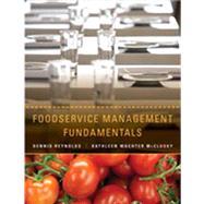 Foodservice Management Fundamentals by Reynolds, Dennis, Ph.D.; McClusky, Kathleen Wachter, 9780470409060