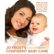 Jo Frost's Confident Baby Care by Frost, Jo, 9781401309060
