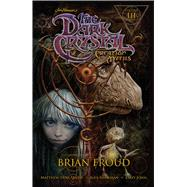 The Dark Crystal 3 by Smith, Matthew Dow; Sheikman, Alex; Henson, Jim (CRT); Froud, Brian (CRT), 9781608869060