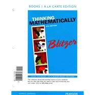 Thinking Mathematically, Books a la carte Edition plus MyLab Math with Pearson eText -- Access Card Package by Blitzer, Robert F., 9780321999061