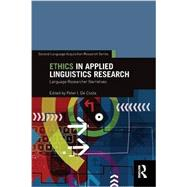Ethics in Applied Linguistics Research: Language Researcher Narratives by De Costa; Peter I., 9780415739061