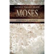 Moses by Lennox, Stephen J., 9780898279061