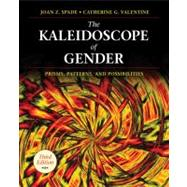 The Kaleidoscope of Gender; Prisms, Patterns, and Possibilities by Joan Z. Spade, 9781412979061