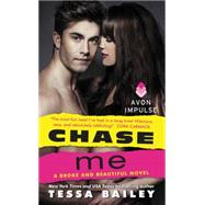 Chase Me by Bailey, Tessa, 9780062369062