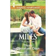 Those Cassabaw Days by Miles, Cindy, 9780373609062