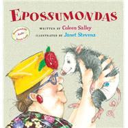 Epossumondas by Salley, Coleen; Stevens, Janet, 9780544809062