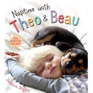 Naptime with Theo and Beau by Shyba, Jessica, 9781250059062