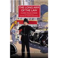 The Long Arm of the Law by Edwards, Martin, 9781464209062