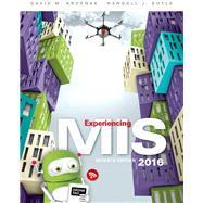 Experiencing MIS by Kroenke, David M.; Boyle, Randall J., 9780134319063