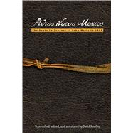 Adios Nuevo Mexico: The Santa Fe Journal of John Watts in 1859 by Remley, David, 9780896729063
