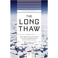 The Long Thaw by Archer, David, 9780691169064