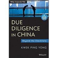 Due Diligence in China + Website Beyond the Checklists by Yong, Kwek Ping, 9781118469064