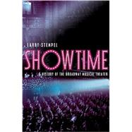 Showtime: A History of the Broadway Musical Theater by Stempel, Lawrence, 9780393929065