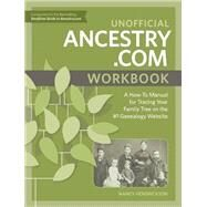 Unofficial Ancestry.com by Hendrickson, Nancy, 9781440349065