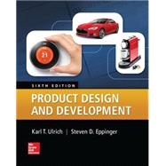 Product Design and Development 6E by Ulrich, Karl;Eppinger , Steven, 9780078029066