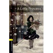 Oxford Bookworms Library: A Little Princess Level 1: 400-Word Vocabulary by Bassett, Jennifer, 9780194789066