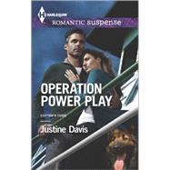 Operation Power Play by Davis, Justine, 9780373279067