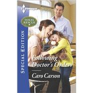 Following Doctor's Orders by Carson, Caro, 9780373659067