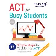 Act for Busy Students by Kaplan Publishing, 9781506209067