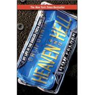 Heaven and Hell My Life in the Eagles (1974-2001) by Felder, Don; Holden, Wendy, 9780470289068