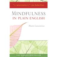 Mindfulness in Plain English 20th Anniversary Edition by Gunaratana, Bhante, 9780861719068