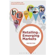 Retailing in Emerging Markets by Iyer, Jaya Halepete; Bennur, Shubhapriya, 9781501319068