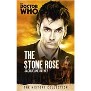 Doctor Who: The Stone Rose by RAYNER, JAC, 9781849909068