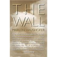 The Wall by Haushofer, Marlen; Pölsler, Julian Roman, 9781573449069