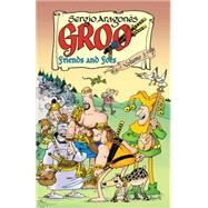 Groo Friends and Foes 3 by Aragones, Sergio; Evanier, Mark; Luth, Tom; Atiyeh, Michael, 9781616559069