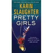 Pretty Girls by Slaughter, Karin, 9780062429070