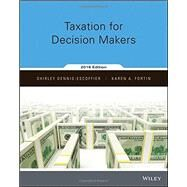 Taxation for Decision Makers, 2016 Edition by Dennis-Escoffier, Shirley; Fortin, Karen, 9781119089070