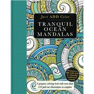 Tranquil Ocean Mandalas by Lawson, Beverly, 9781438009070