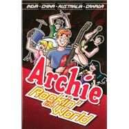 Archie: Rockin' the World by Parent, Dan, 9781619889071
